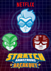 Stretch Armstrong: The Breakout Netflix ES (España)