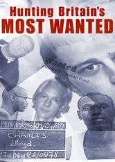 Hunting Britain's Most Wanted